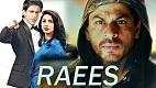 Raees Trailer 4 Download