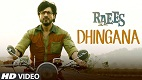 Dhingana Raees Full Song Video