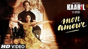 Mon Amour Kaabil Full Song Video