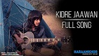 Kidre Jaawan Haraamkhor Song Video