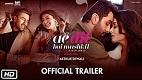 Ae Dil Hai Mushkil Trailer 1 Download