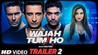 Wajah Tum Ho  Trailer 2 Download