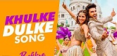 Khulke Dulk Befikre Song Video