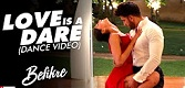 Love Is A Dare Befikre Song Video
