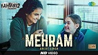 Mehram Kahaani 2 Song Video