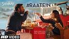 Raatein SHIVAAY Song Video