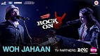Woh Jahaan Rock On 2 Song Video