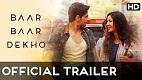 Baar Baar Dekho Trailer 1 Download