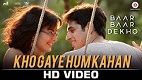 Kho Gaye Hum Kahan Baar Baar Dekho Song Video