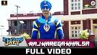 Raj Karega Khalsa A Flying Jatt Song Video