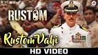 Rustom Vahi Rustom Song Video