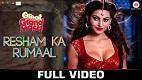 Resham Ka Rumaal Great Grand Masti Song Video