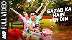 Gazab Ka Hai Yeh Din Sanam Re Song Video