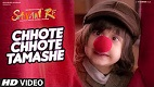 Chhote Chhote Tamashe Sanam Re Song Video