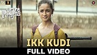 Ikk Kudi Udta Punjab Song Video