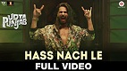 Hass Nache Le Udta Punjab Song Video
