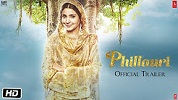 Phillauri Trailer 1 Download