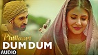 DUM DUM Phillauri Song Video