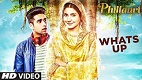 Whats Up Phillauri Song Video