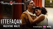 Ittefaqan Wedding Anniversary Song Video