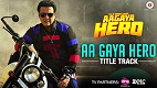 Aa Gaya Hero Title Song Video