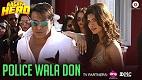 Police Wala Don Aa Gaya Hero Song Video