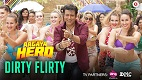 Dirty Flirty Aa Gaya Hero Song Video
