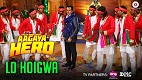 Lo Hoigwa Aa Gaya Hero Song Video