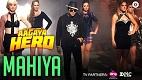 Mahiya Aa Gaya Hero Song Video