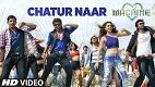 Chatur Naar Machine Song Video