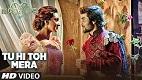 Tu Hi Toh Mera Machine Song Video