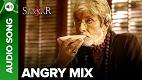 Angry Mix Sarkar 3 Song Video
