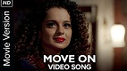 Move On Tanu Weds Manu Song Video