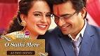 O Sathi Mere Tanu Weds Manu Returns