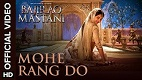 Mohe Rang Do Laal Bajirao Mastani Song Video