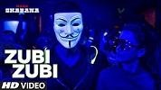 Zubi Zubi Naam Shabana Song Video