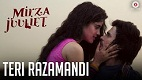 Teri Razamandi Mirza Juuliet Song Video