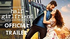 Half Girlfriend Trailer Download
