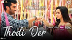Thodi Der Half Girlfriend Song Video