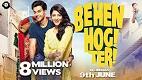 Behen Hogi Teri Trailer Download in HD