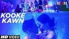 Kooke Kawn MOM Song Video