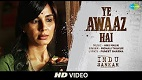 Ye Awaaz Hai Indu Sarkar Song Video