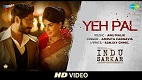 Yeh Pal Indu Sarkar Song Video