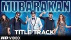 Mubarakan Title Song Video