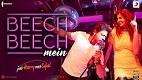 Beech Beech Mein Jab Harry Met Sejal Video Song