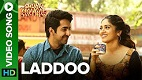 Laddoo Shubh Mangal Saavdhan Song Video