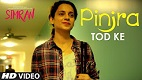 Pinjra Tod Ke Simran Video Song