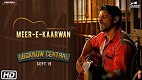 Meer E Kaarwan Lucknow Central Song Video