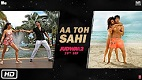 Aa Toh Sahi Judwaa 2 Song Video