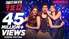 Chalti Hai Kya 9 Se 12 Judwaa 2 Song Video